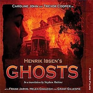 Henrik Ibsen's Ghosts Performance