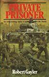 Private Prisoner, Robert Gayler, 0850597242
