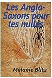 les anglo saxons pour les nulles par l exemple humour french edition