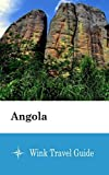 Angola - Wink Travel Guide