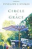 Circle of Grace: A Novel