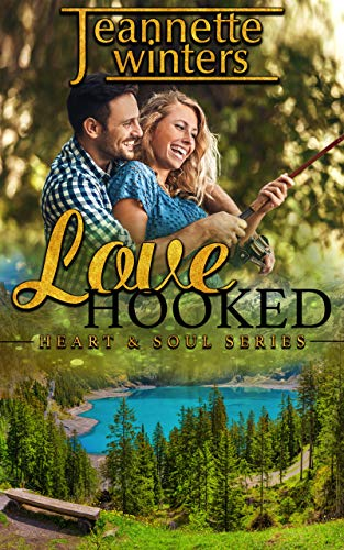 (Love Hooked (Heart & Soul Series Book 1) )