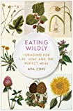 Eating Wildly, Ava Chin, 145165619X