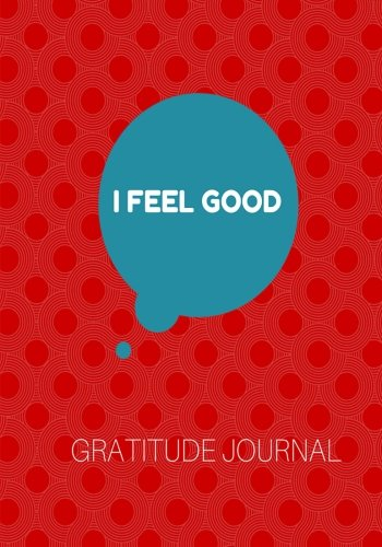 Download I feel good: Gratitude Journal 7 x 10 Red ebook
