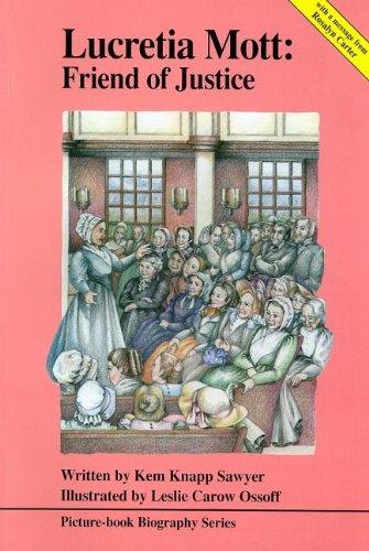 Lucretia Mott: Friend of Justice (Biography)