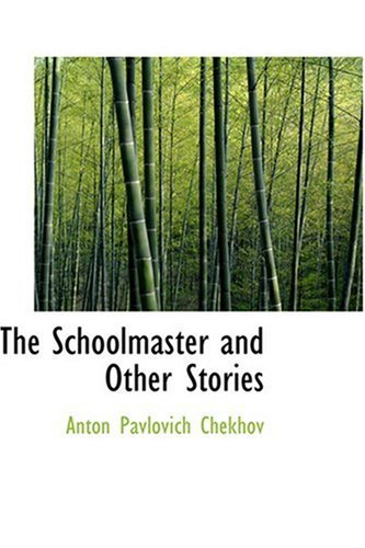 The Schoolmaster and Other Stories ebook