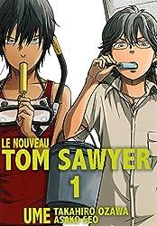 Le nouveau Tom Sawyer - tome 1