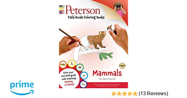 Peterson Field Guide Coloring Books Mammals Color In Peter Alden Fiona Reid 9780544032545 Amazon