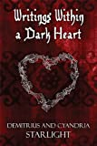 Writings Within a Dark Heart, Demitrius and Cyandria Starlight, 1448950066