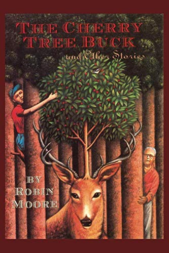 - The Cherry Tree Buck and Other Stories: Tall Tales from the Pennsylvania Mountains (The Family That Reads Together Series)