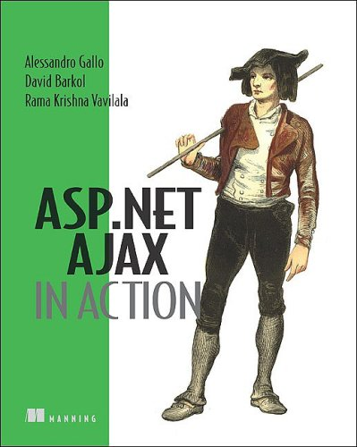 [PDF] ASP.Net Ajax in Action Free Download | Publisher : Manning Publications | Category : Computers & Internet | ISBN 10 : 1933988142 | ISBN 13 : 9781933988146