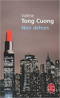 Noir dehors par Tong Cuong