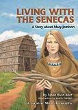 Living with the Senecas, Susan Aller, 0822568357