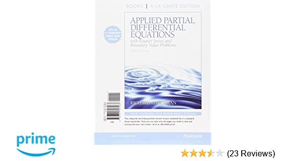 Applied partial differential equations with fourier series and applied partial differential equations with fourier series and boundary value problems books a la carte 5th edition richard haberman 9780321797063 fandeluxe