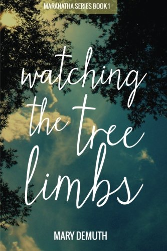 Download Watching the Tree Limbs pdf epub
