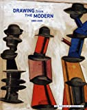 img - for Drawing from The Modern, Volume I: 1880-1940 book / textbook / text book