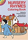 Nursery Rhymes Coloring Book, Victoria Fremont and Nina Barbaresi, 0486270564