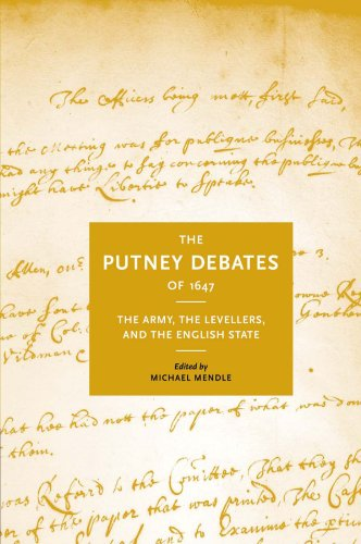 The Putney Debates of 1647: The Army, the Levellers and the English State