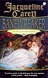 """""""Banewreaker (Sundering)"""" av Jacqueline Carey"""