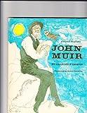 John Muir, Charles Parlin Graves, 0690464126