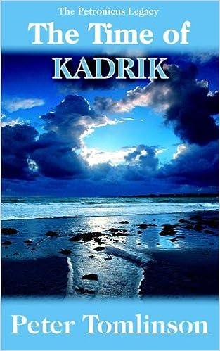 The Time of Kadrik