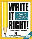 Write It Right! : A Guide for Clear and Correct Writing, Andersen, Richard and Hinis, Helene, 1878542303