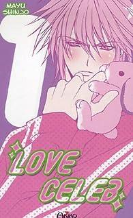 Love Celeb, tome 1 par Mayu Shinjo