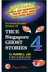 True Singapore Ghost Stories : Book 4 Paperback