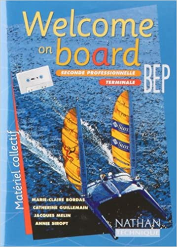 Publication de l'eBookStore: Welcome on board : 2nde professionnelle, terminale, BEP, (cassette audio) PDF 209810295X