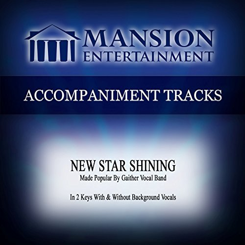Vocal Tracks - New Star Shining (Made Popular by Gaither Vocal Band) [Accompaniment Track]