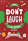 The Don't Laugh Challenge - Stocking Stuffer Edition: The LOL Joke Book Contest for Boys and Girls...