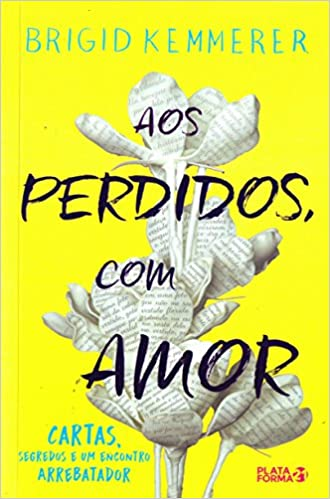 Aos Perdidos, com Amor: Amazon.es: Brigid Kemmerer: Libros