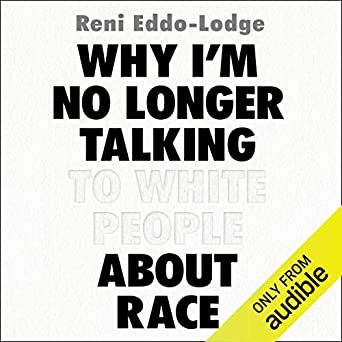 Why I'm No Longer Talking to White People About Race (Audio
