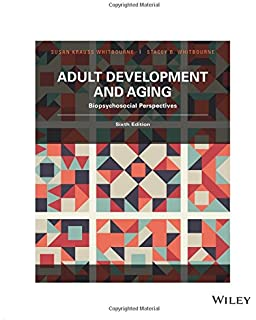 Amazon adult development and aging 9780495601746 john c adult development and aging biopsychosocial perspectives sixth edition biopsychosocial perspectives fandeluxe Gallery