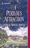 img - for A Perilous Attraction book / textbook / text book