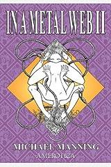 In a Metal Web II (Spider Garden) Mass Market Paperback