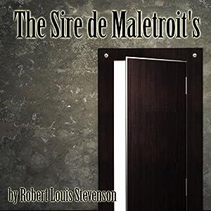 The Sire de Maletroit's Door Audiobook