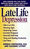 Late Life Depression, Patrick Mathiasen, 0440225051
