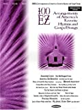 100 EZ Arrangements of America's Favorite Hymns and Gospel Songs, , 0634033123