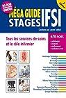 Méga Guide STAGES IFSI: Tous les services de soins et le rôle infirmier par Sabbah