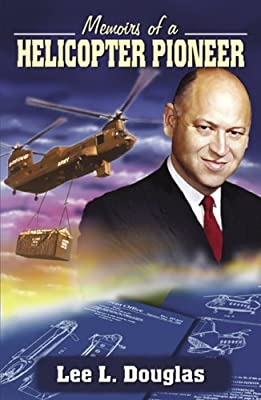Memoirs of a Helicopter Pioneer from Infinity Pub