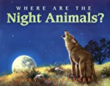 Where Are the Night Animals, Mary Ann Fraser, 0060277173