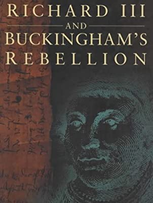 Richard III and Buckingham's Rebellion