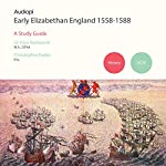 Early Elizabethans 1558-1588 GCSE History | Glyn Redworth,Christopher Eades
