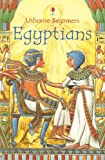 img - for Egyptians (Usborne Beginners) book / textbook / text book