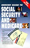 2000 Mercer Guide to Social Security and Medicare, Dale Detlefs, 1880754002