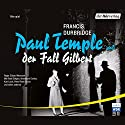 Paul Temple und der Fall Gilbert Performance by Francis Durbridge Narrated by René Deltgen, Annemarie Cordes, Kurt Lieck