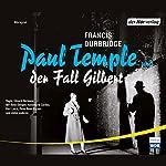 Paul Temple und der Fall Gilbert | Francis Durbridge