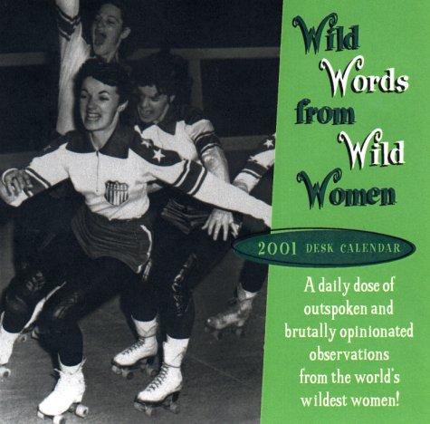 Wild Words from Wild Women (2001)