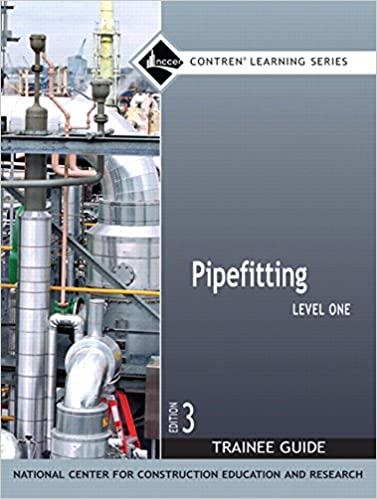 Pipefitting level 1 trainee guide paperback 3rd edition nccer pipefitting level 1 trainee guide paperback 3rd edition nccer contren learning 3rd edition fandeluxe Image collections